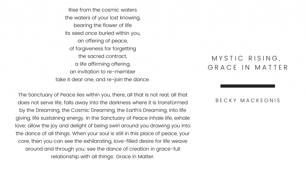 Mystic Rising, Grace in Matter