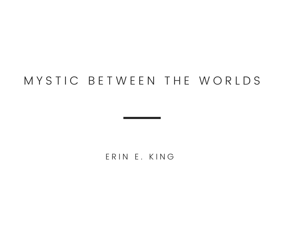 Mystic Between the Worlds